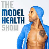 Model Health Show Podcast