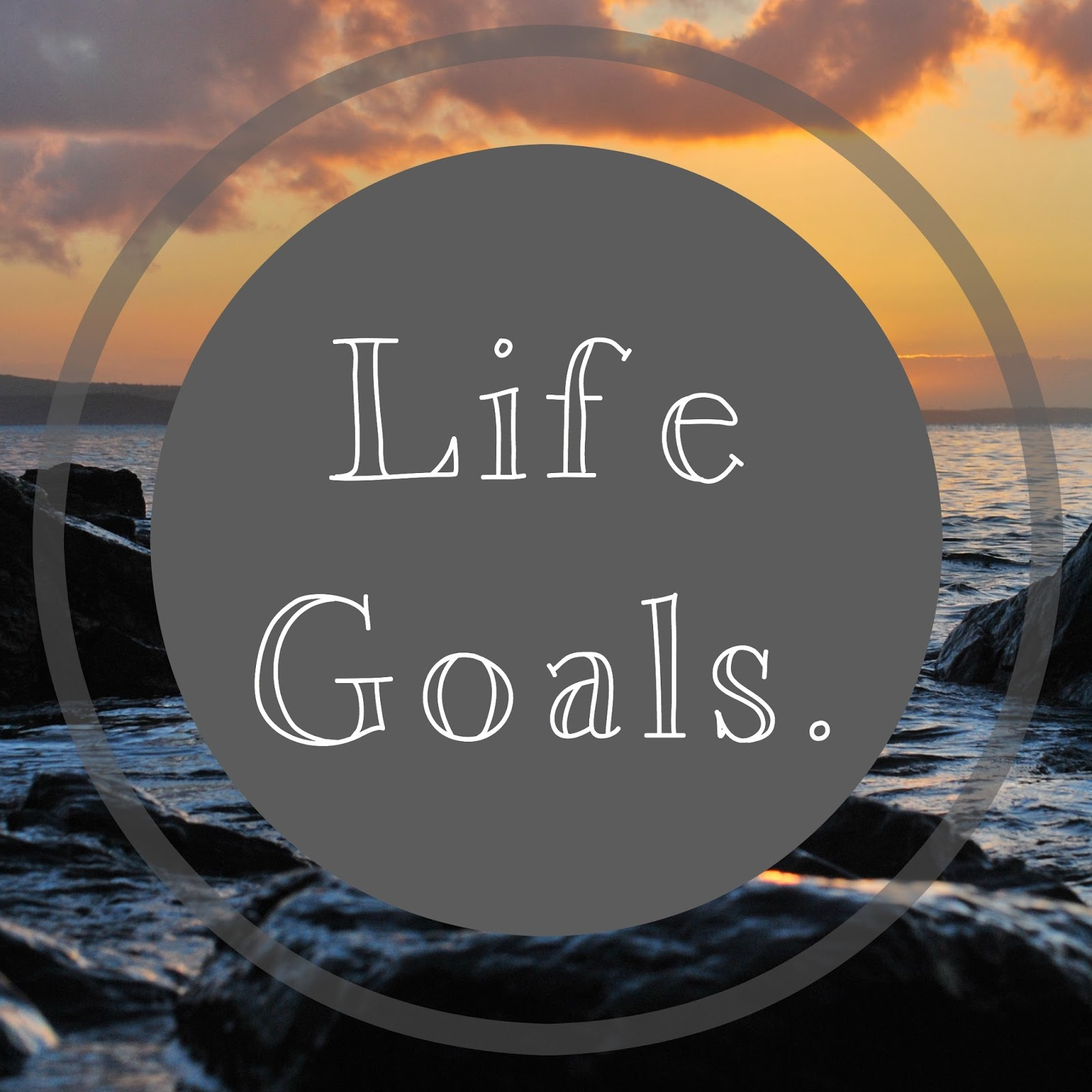 Making Your Life Goals List